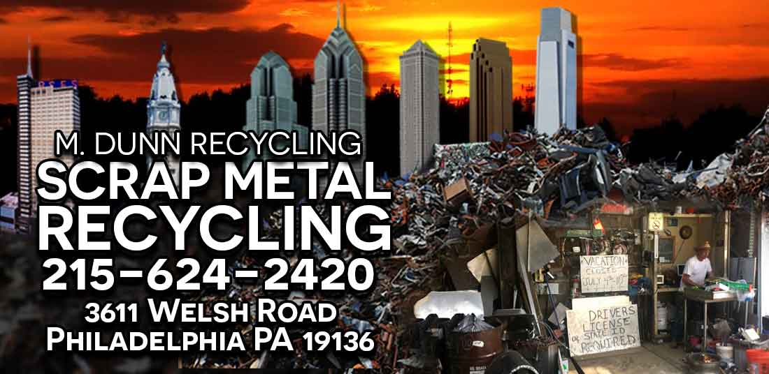 Philadelphia Scrap Metal Prices from M Dunn Recycling Center Northeast Philly
